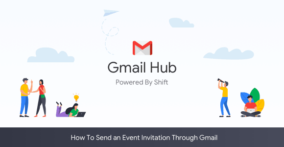 ... it's easy to send an invitation to your friends and acquaintances for free via your Gmail account and Google Calendar. Here's how: