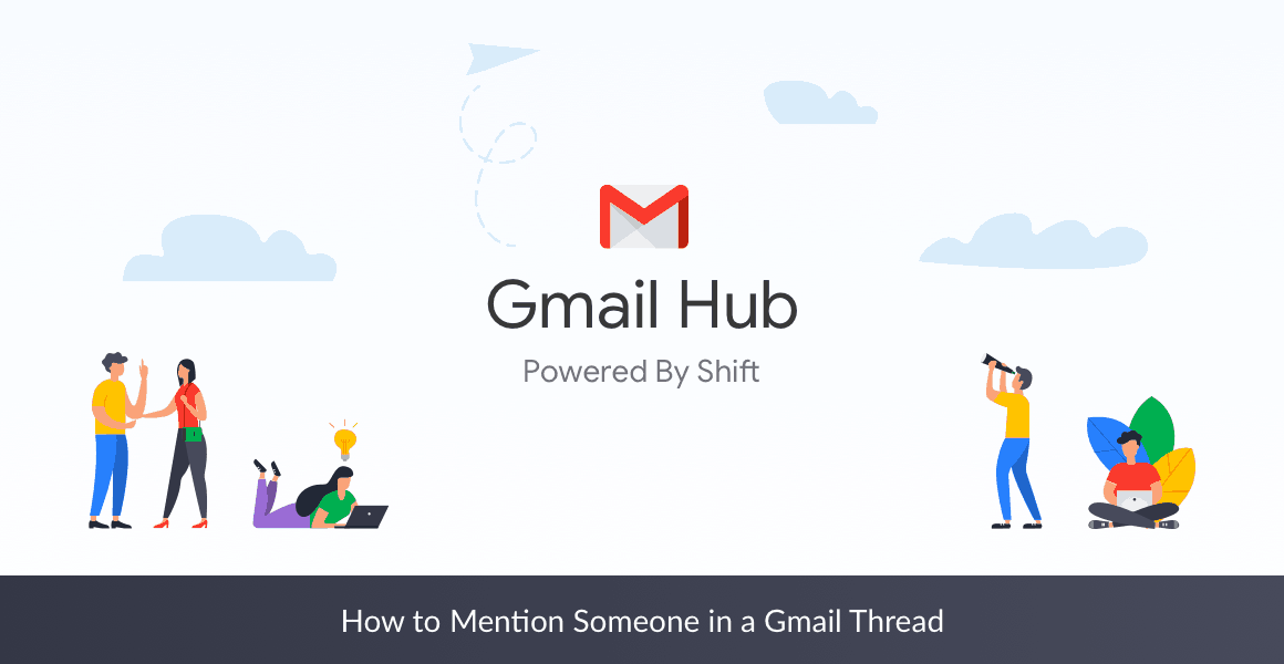 gmail mention someone in email conversation